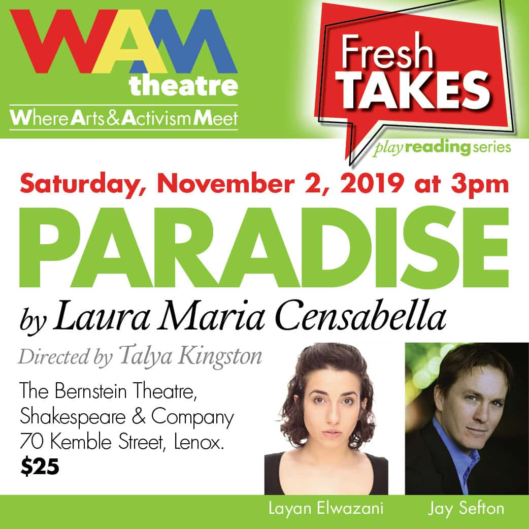 PARADISE playwright Laura Maria Censabella in conversation with director Talya Kingston