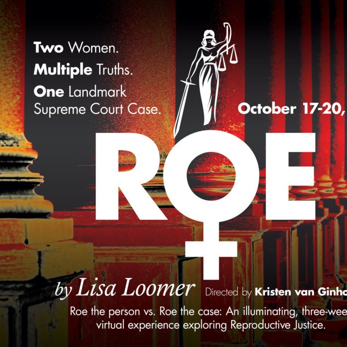WAM Theatre Announces Digital Production of ROE by Lisa Loomer