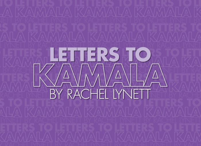 Letters to Kamala