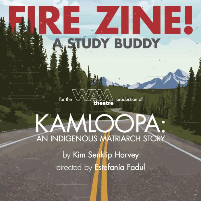 KAMLOOPA Fire Zine! Study Guide